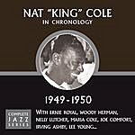 Nat King Cole Complete Jazz Series 1949 - 1950