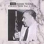 Jimmie Noone The Jimmy None Collecton Vol. 1 - 1928