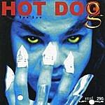 Hot Dog Hot Dog