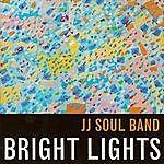JJ Soul Band Bright Lights