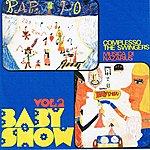 The Swingers Baby Show Vol.2