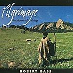 Robert Gass Pilgrimage