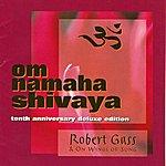 Robert Gass & On Wings Of Song Om Namaha Shivaya