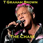 T. Graham Brown The Chase