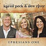 Karen Peck & New River Ephesians One