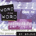 Ed Bolduc Word for Word