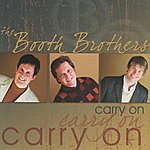 Booth Brothers Carry On