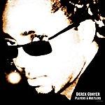 Derek Conyer Players & Hustlers