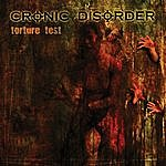 Cronic Disorder Torture Test