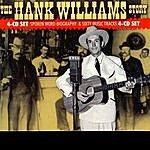 Hank Williams, Jr. The Hank Williams Story (The Music)