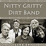 Nitty Gritty Dirt Band Live Ep