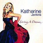 Katherine Jenkins Living A Dream (Non-EU Version)