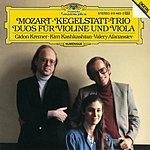 Gidon Kremer Mozart: Kegelstatt-Trio; Duos for Violin and Viola