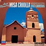 José Carreras Ramirez: Missa Criolla/Navidad Nuestra/Navidad En Verano
