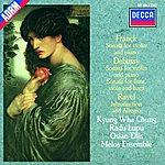 Kyung-Wha Chung Debussy/Franck/Ravel: Sonata for Flute, Viola & Harp/Sonata for Violin & Piano