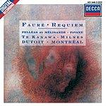 Kiri Te Kanawa Fauré: Requiem; Pelléas et Mélisande; Pavane for Orchestra and Choir