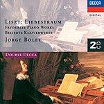 Jorge Bolet Liebestraum: Favourite Piano Works