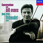 Jean-Yves Thibaudet Conversations with Bill Evans