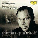 Thomas Quasthoff Schubert: Schwanengesang D957 / Brahms: Vier ernste Gesänge, Op.121