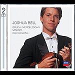 Joshua Bell Bruch/Mendelssohn/Mozart: Violin Concertos