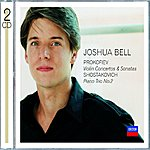 Joshua Bell Violin Concertos By Prokofiev & Shostakovich