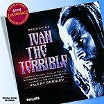 Kirov Chorus, St Petersburg Prokofiev: Ivan The Terrible