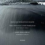 John Holloway Bach: The Sonatas And Partitas For Violin Solo