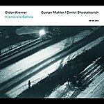 Gidon Kremer Gidon Kremer - Mahler / Shostakovich