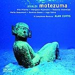 Il Complesso Barocco Vivaldi: Motezuma, RV 723
