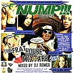 Nump The Frat House Mix Tape By DJ Romeo