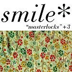 The Smile Masterlocks + 3