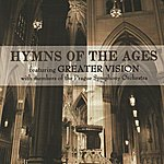 Greater Vision Hymns Of The Ages
