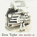 Dave Taylor Time Marches On