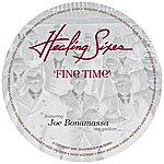 Healing Sixes Fine Time featuring Joe Bonamassa
