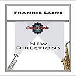 Frankie Laine New Directions