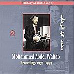 Mohamed Abdel Wahab Mohammed Abdel Wahab Vol. 8 / History of Arabic Song