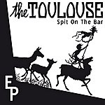 Toulouse Spit on the bar