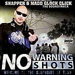 Snapper No Warning Shot