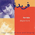 Farida Departure - Iraqi Songs of Love and Longing