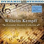 Wilhelm Kempff Essential Masters Collection