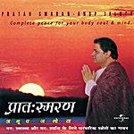 Anup Jalota Pratah Smaran - A Complete Peace For Body & Soul