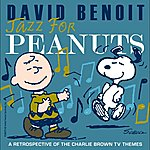 David Benoit Jazz For Peanuts - A Retrospective Of The Charlie Brown Television Themes