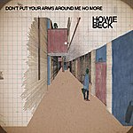 Howie Beck Don't Put Your Arms Around Me No More (Single)