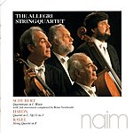 Allegri String Quartet Schubert, Haydn & Ravel