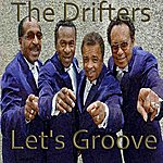 The Drifters The Drifters - Let's Groove
