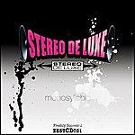 Stereo De Luxe Monosyllabic