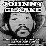 Johnny Clarke Dancehall Selection With Deejays and Dubs