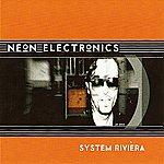 Neon Electronics System Riviera