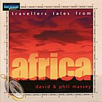David Massey Travellers Tales From Africa