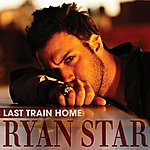 Ryan Star Last Train Home/Right Now
